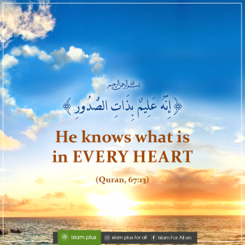 He knows what is in every heart